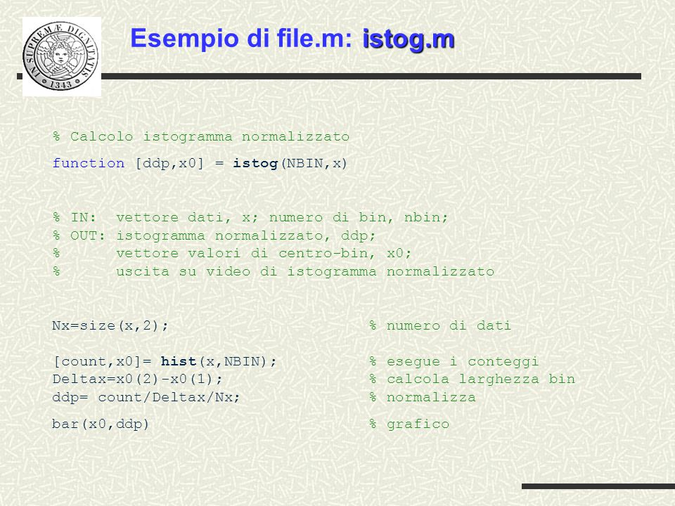 Esempio di file.m: istog.m