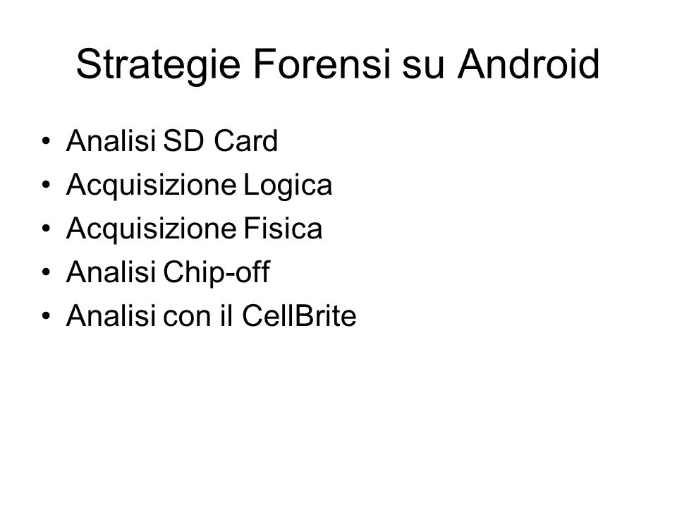 Strategie Forensi su Android