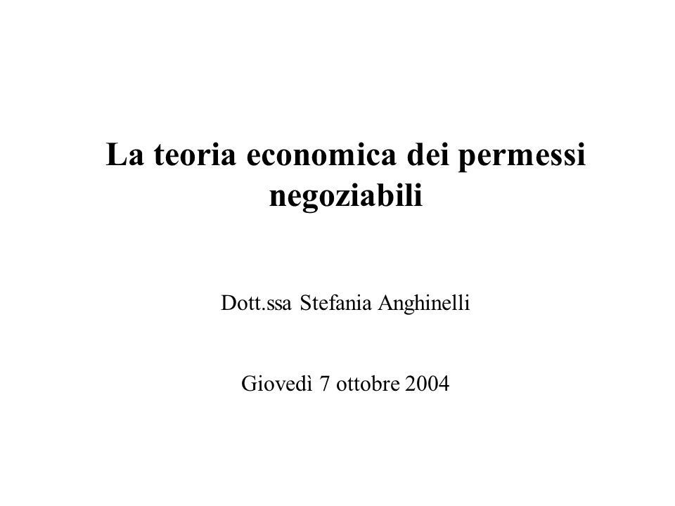 La teoria economica dei permessi negoziabili