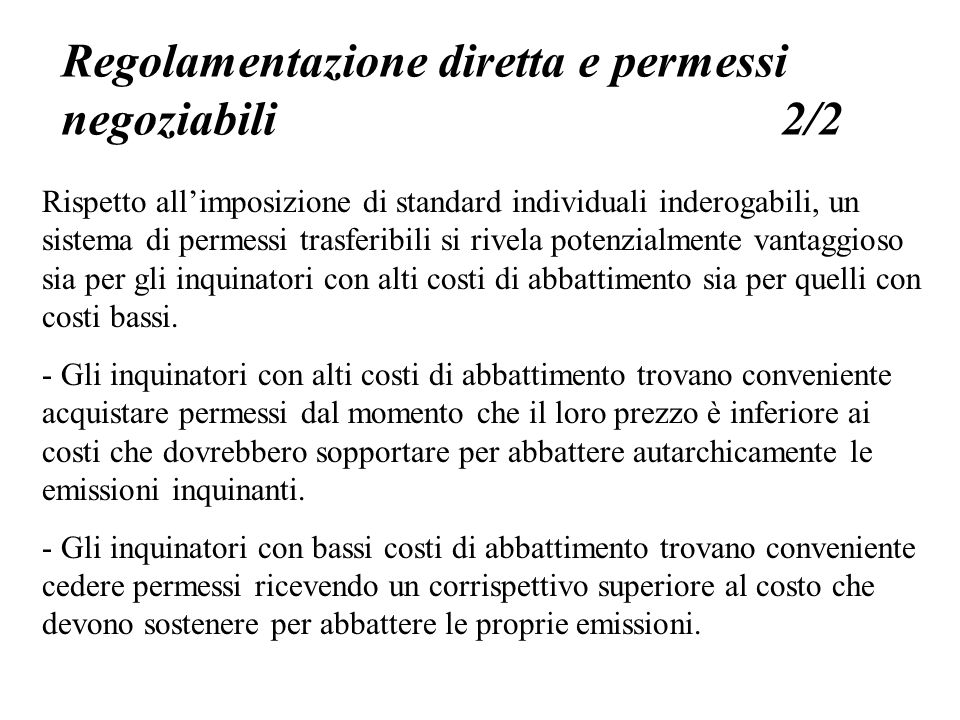 Regolamentazione diretta e permessi negoziabili 2/2