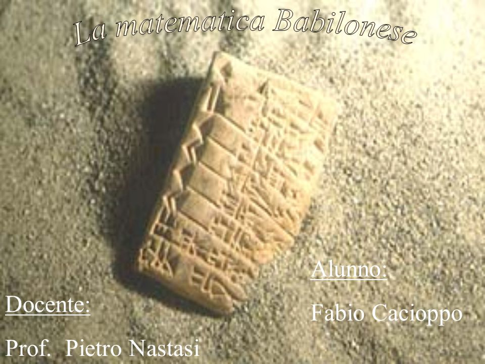 La matematica Babilonese