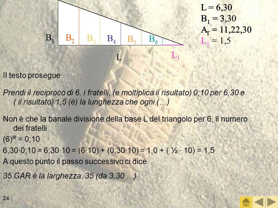 L B1. B2. B3. B4. B5. B6. L = 6,30. B1 = 3,30. AT = 11,22,30. L1 = 1,5. L = 6,30. B1 = 3,30.