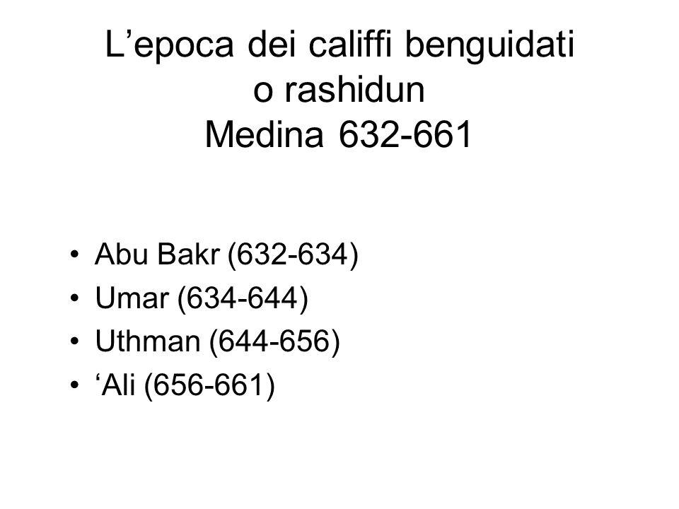 L'epoca dei califfi benguidati o rashidun Medina 632-661