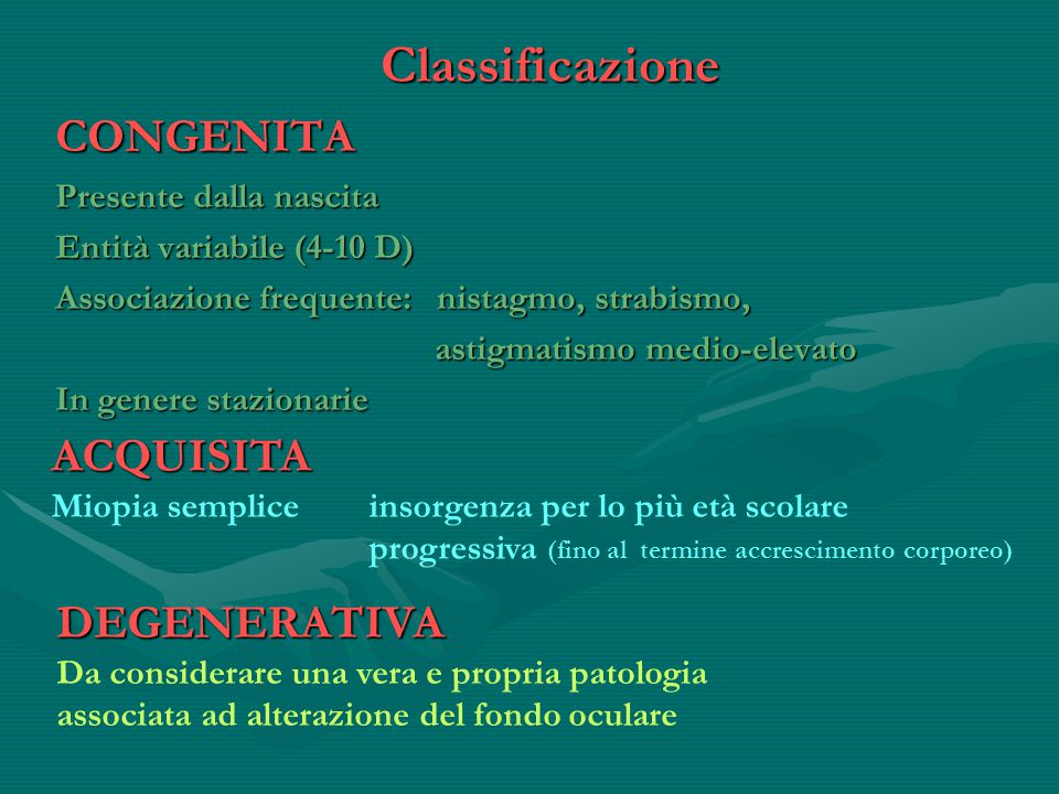 Classificazione CONGENITA ACQUISITA DEGENERATIVA
