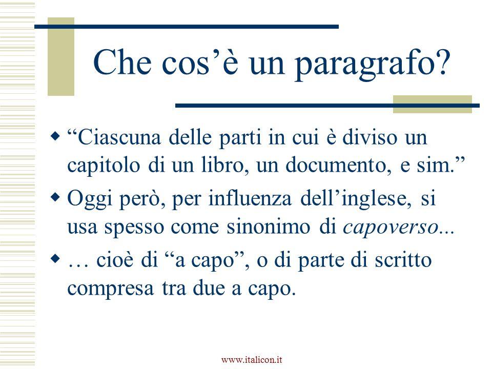 Che cos'è un paragrafo Ciascuna delle parti in cui è diviso un capitolo di un libro, un documento, e sim.