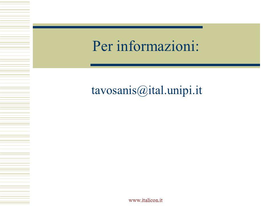 Per informazioni: tavosanis@ital.unipi.it www.italicon.it