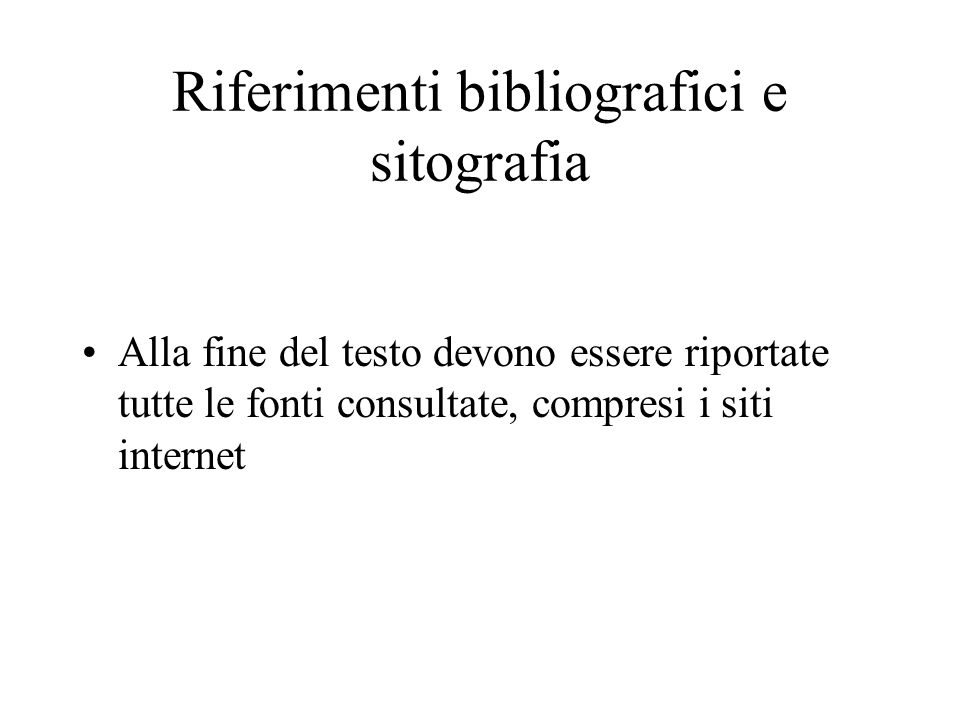 Riferimenti bibliografici e sitografia