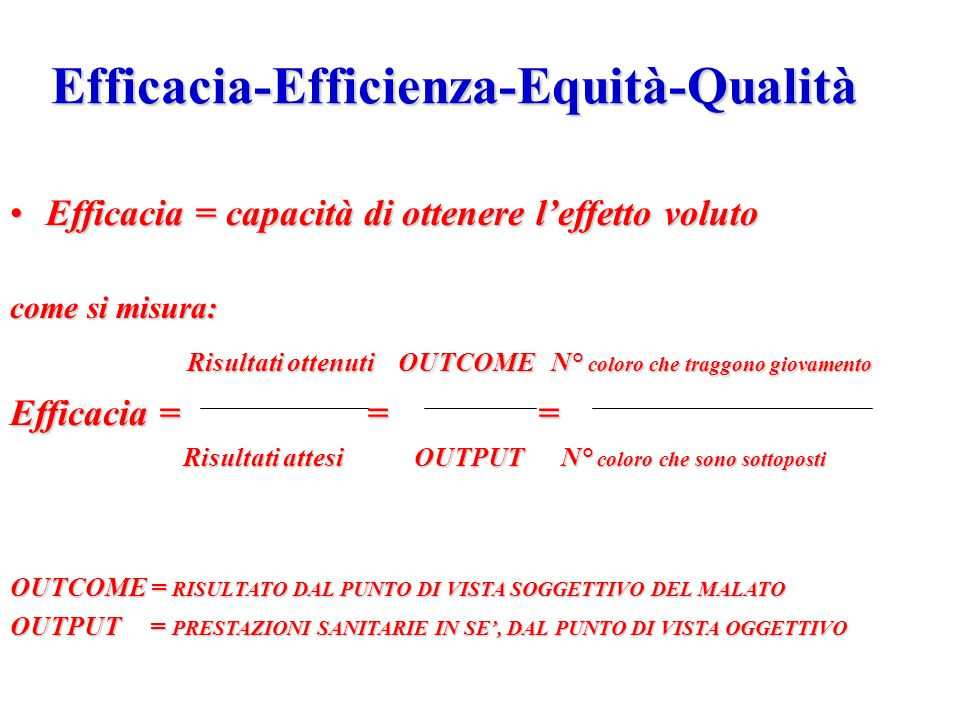 Efficacia-Efficienza-Equità-Qualità