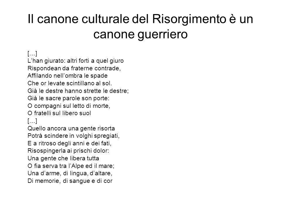Il canone culturale del Risorgimento è un canone guerriero