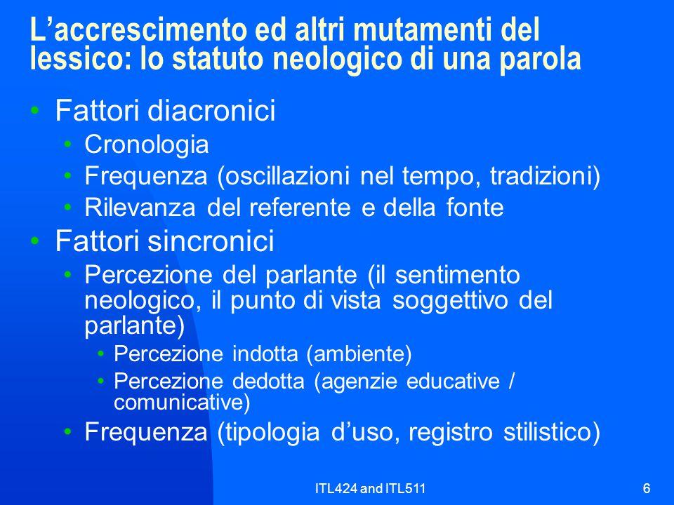 L'accrescimento ed altri mutamenti del lessico: lo statuto neologico di una parola