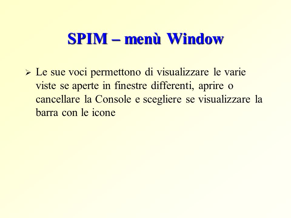 SPIM – menù Window