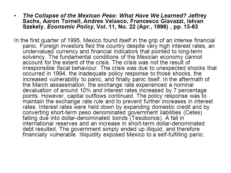 The Collapse of the Mexican Peso: What Have We Learned