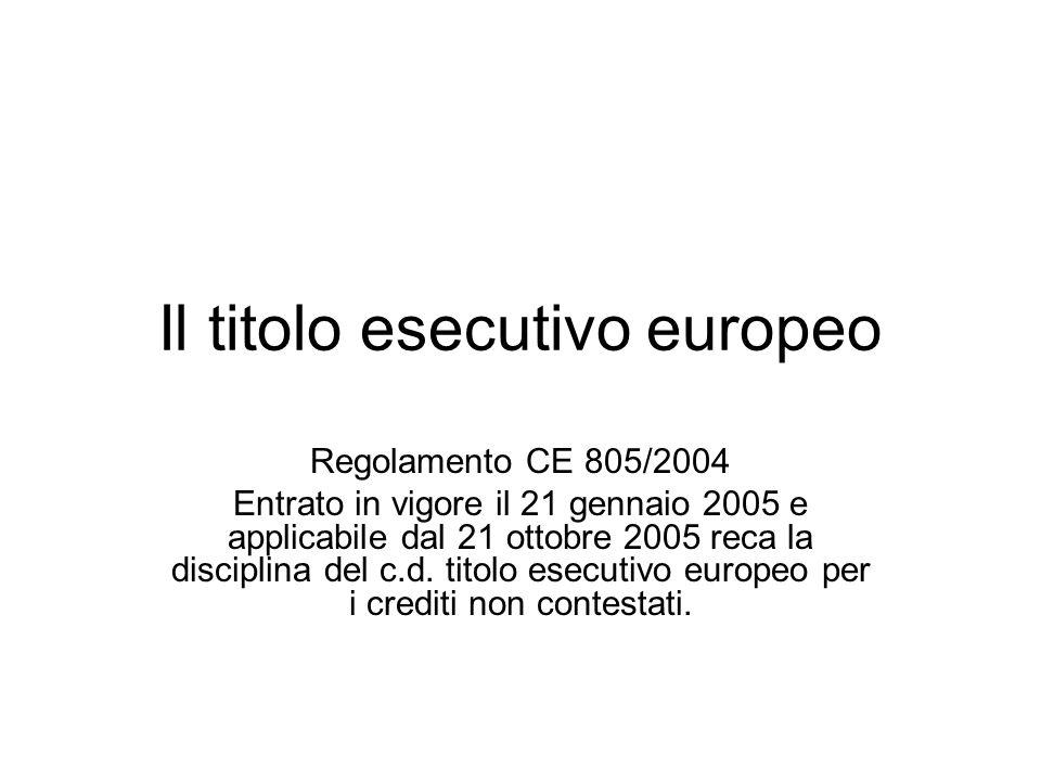 Il titolo esecutivo europeo