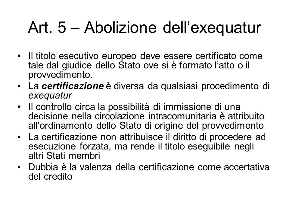 Art. 5 – Abolizione dell'exequatur