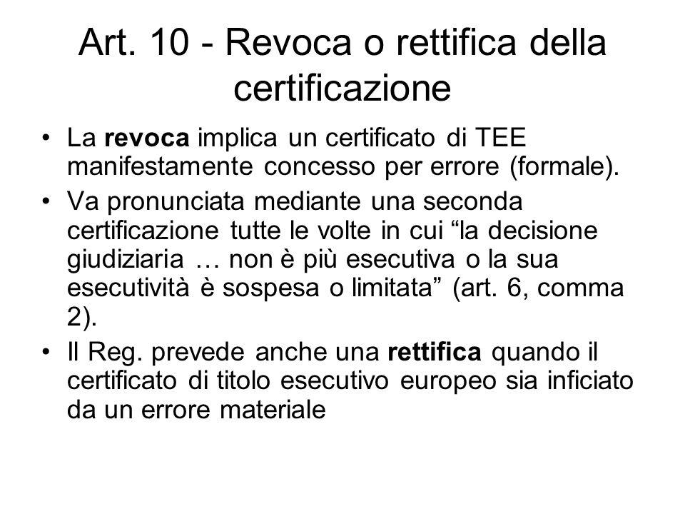 Art. 10 - Revoca o rettifica della certificazione