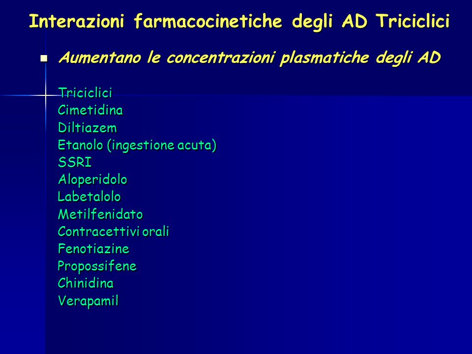 Interazioni farmacocinetiche degli AD Triciclici