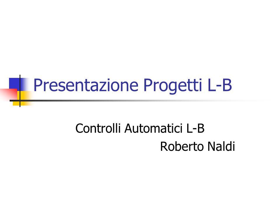 Presentazione Progetti L-B
