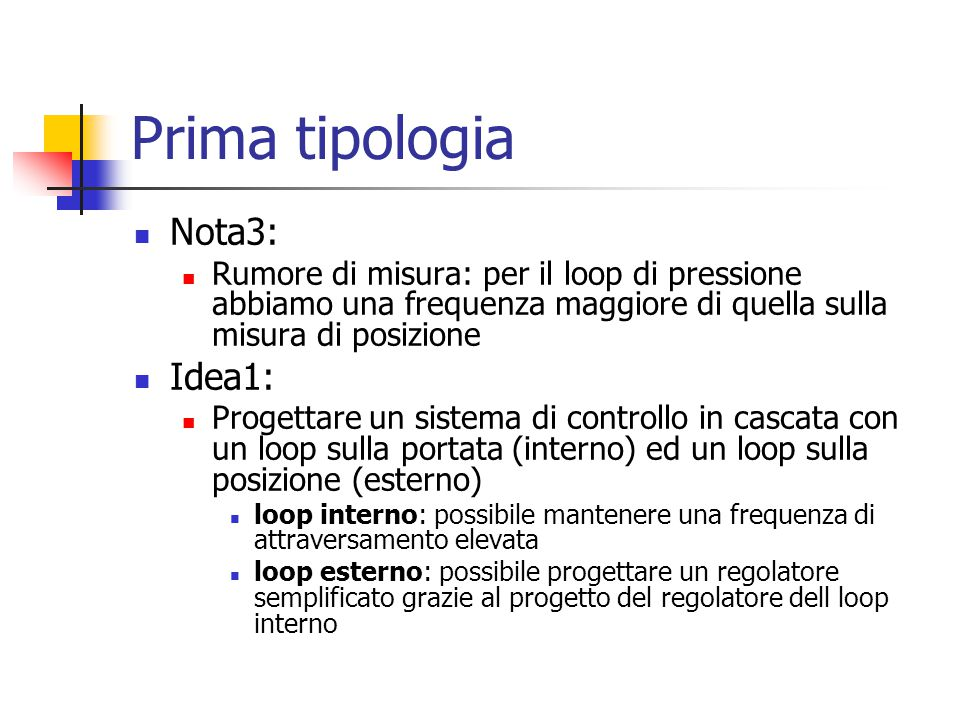 Prima tipologia Nota3: Idea1: