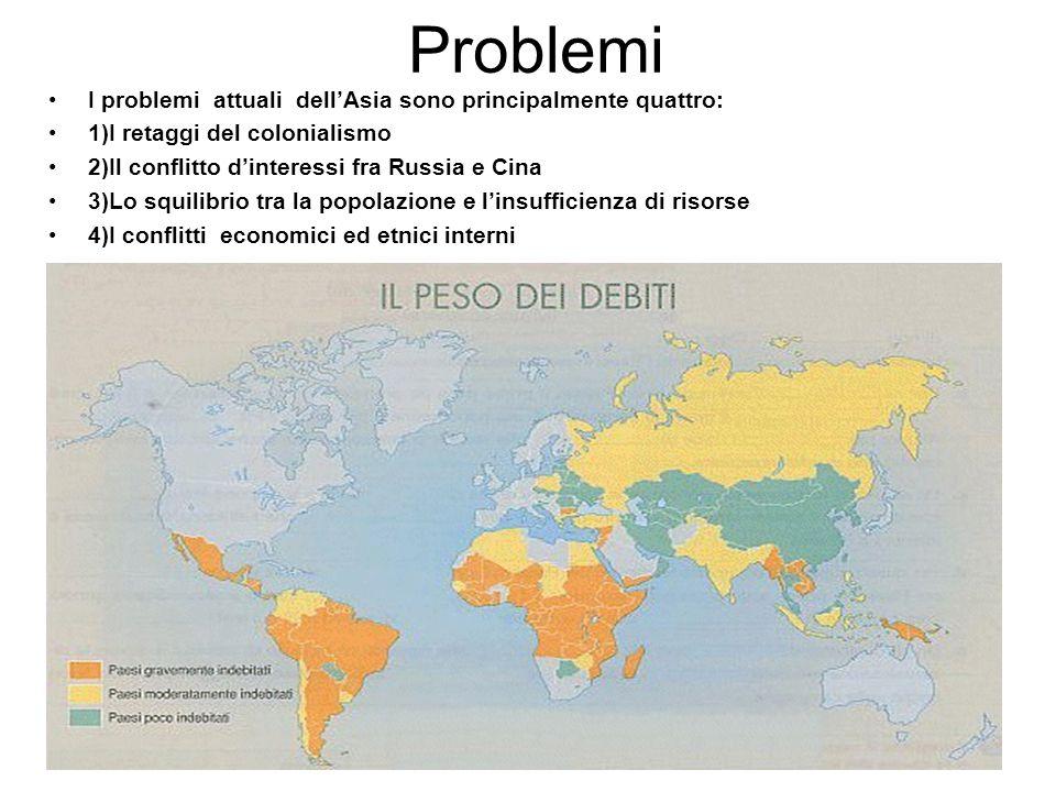 Problemi I problemi attuali dell'Asia sono principalmente quattro: