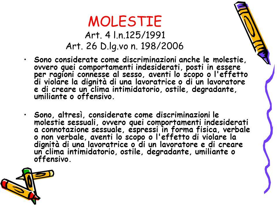 MOLESTIE Art. 4 l.n.125/1991 Art. 26 D.lg.vo n. 198/2006