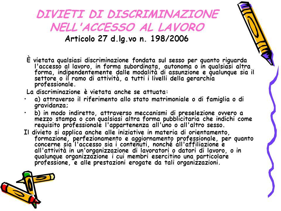 DIVIETI DI DISCRIMINAZIONE NELL ACCESSO AL LAVORO Articolo 27 d. lg