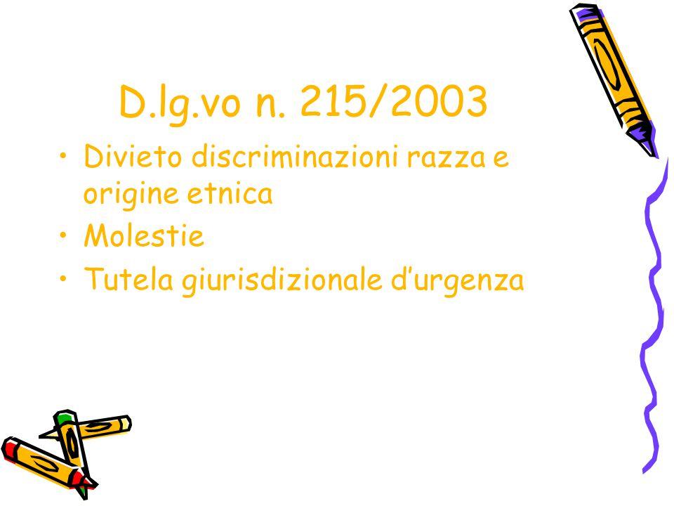 D.lg.vo n. 215/2003 Divieto discriminazioni razza e origine etnica