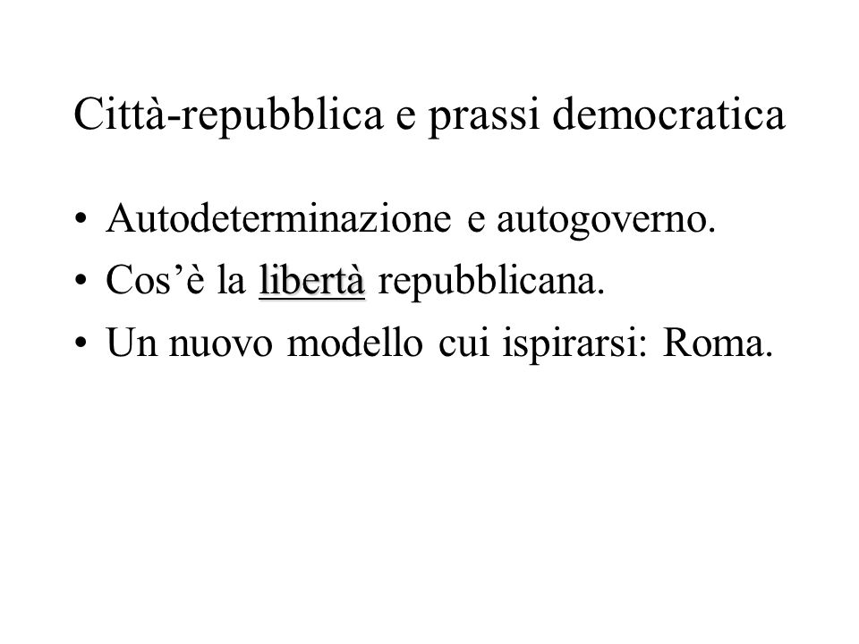 Città-repubblica e prassi democratica