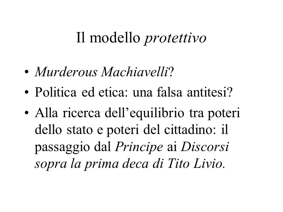 Il modello protettivo Murderous Machiavelli