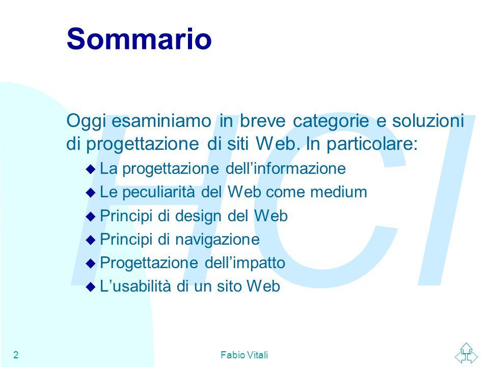 Sommario Oggi esaminiamo in breve categorie e soluzioni di progettazione di siti Web. In particolare:
