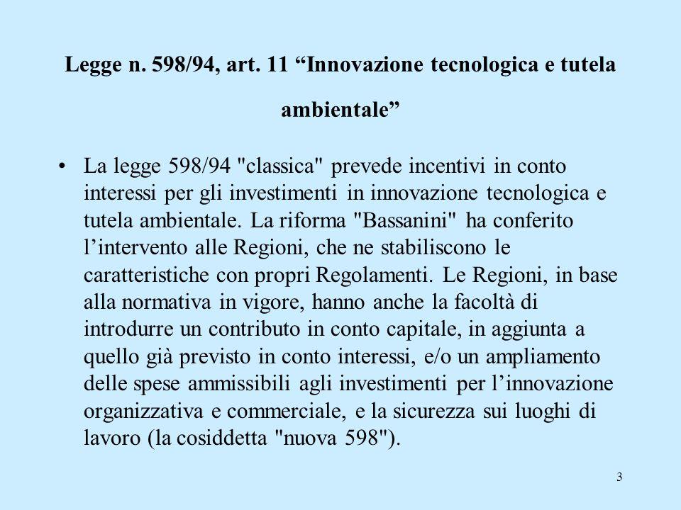 Legge n. 598/94, art. 11 Innovazione tecnologica e tutela ambientale