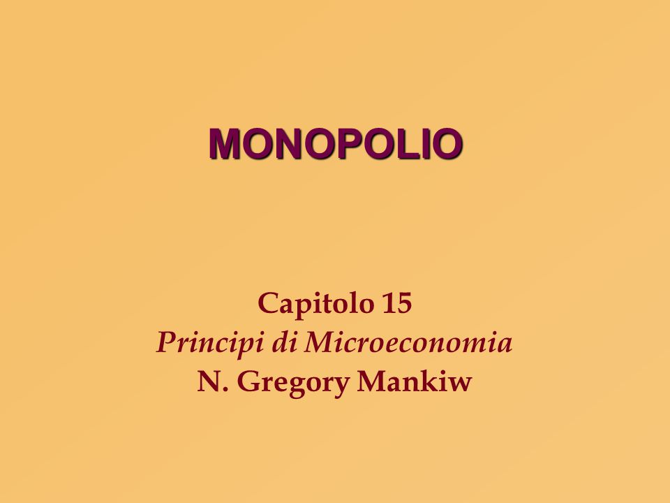 Capitolo 15 Principi di Microeconomia N. Gregory Mankiw