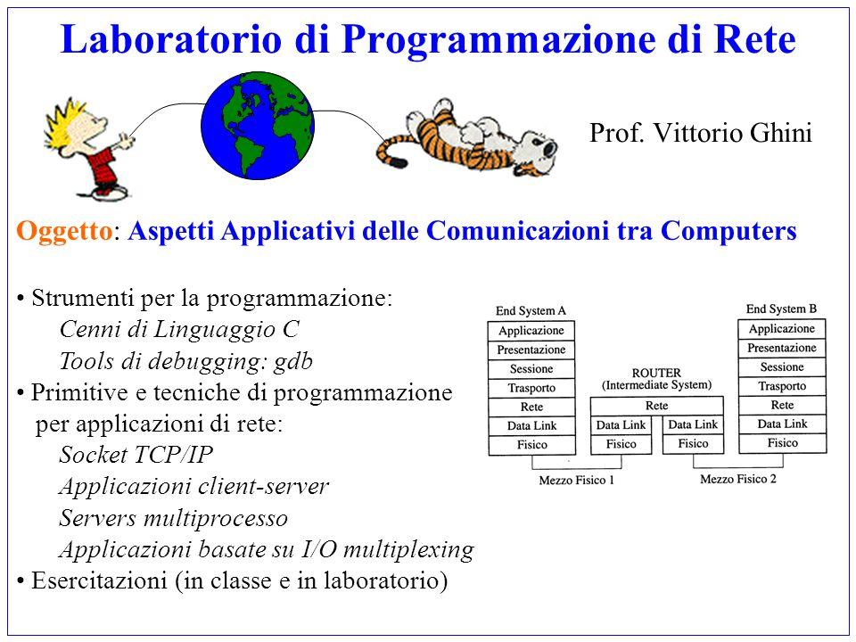 Laboratorio di Programmazione di Rete Prof. Vittorio Ghini