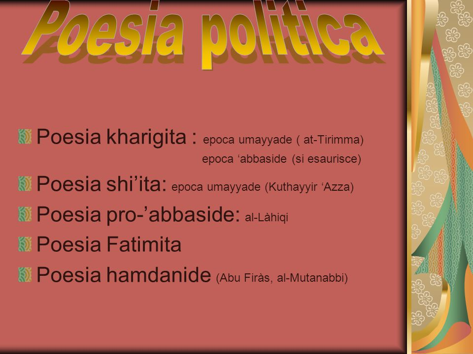 Poesia politica Poesia kharigita : epoca umayyade ( at-Tirimma)