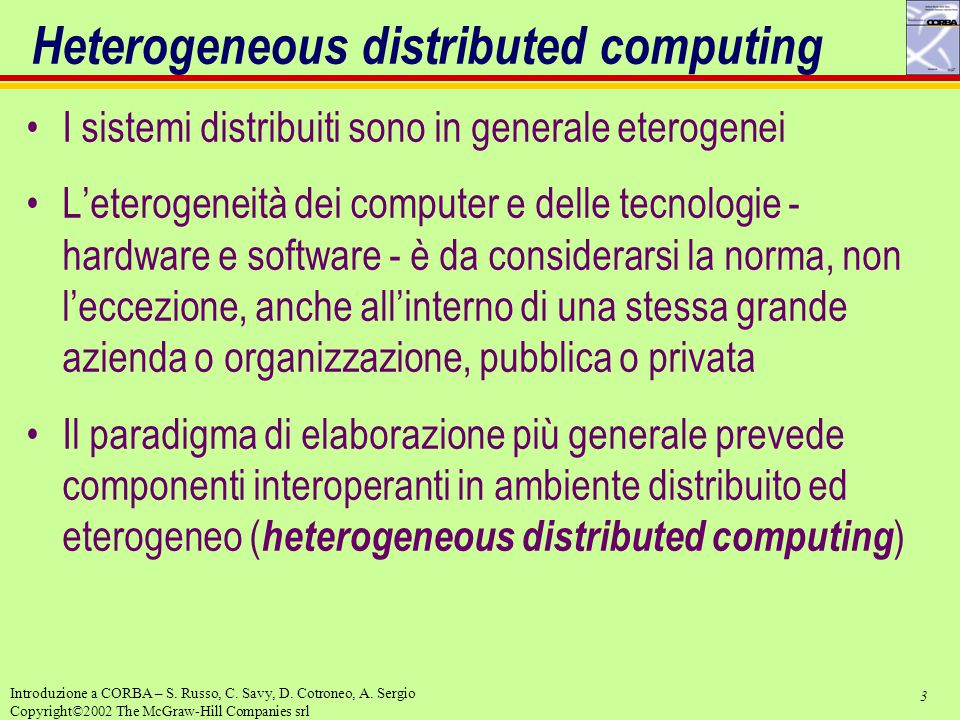 Heterogeneous distributed computing