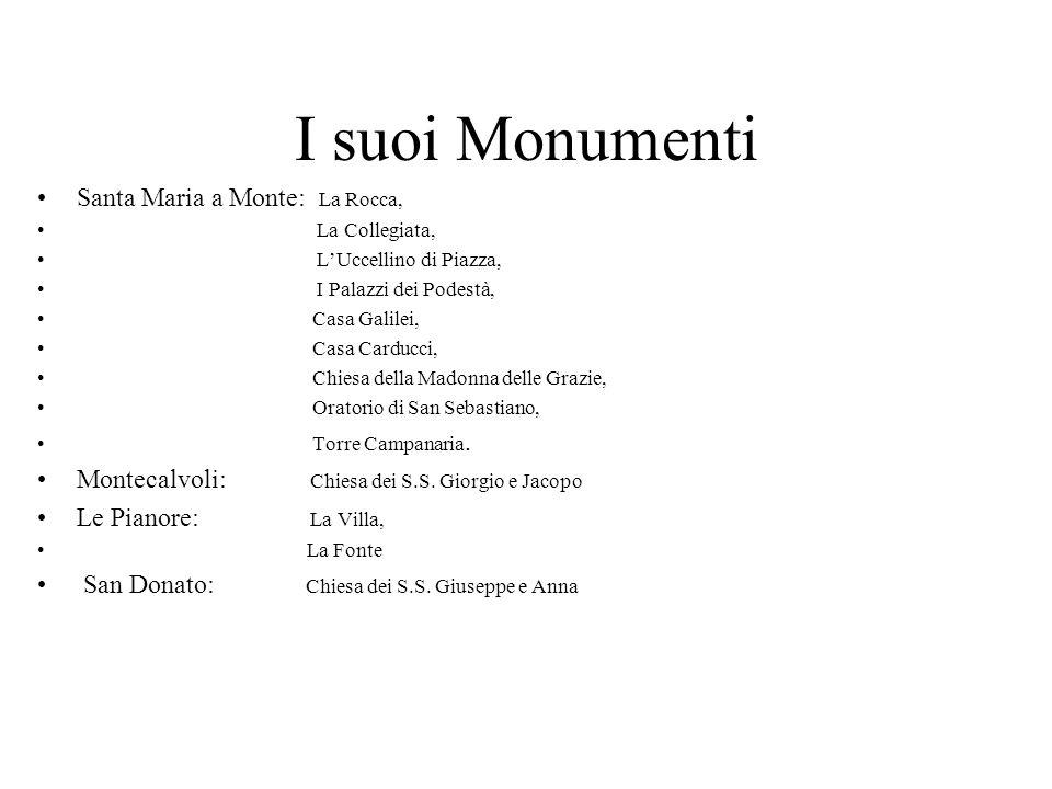 I suoi Monumenti Santa Maria a Monte: La Rocca,