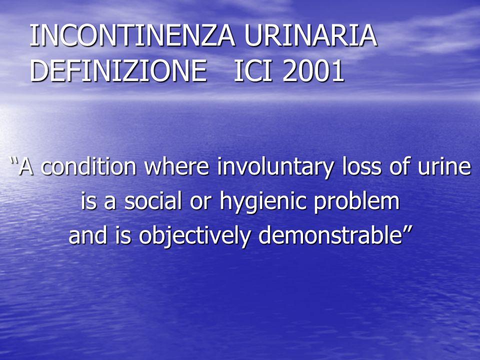 INCONTINENZA URINARIA DEFINIZIONE ICI 2001
