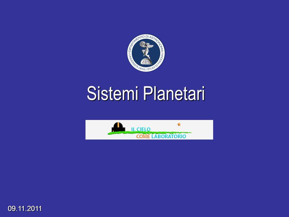 Sistemi Planetari Progetto Educativo 2008/2009 09.11.2011