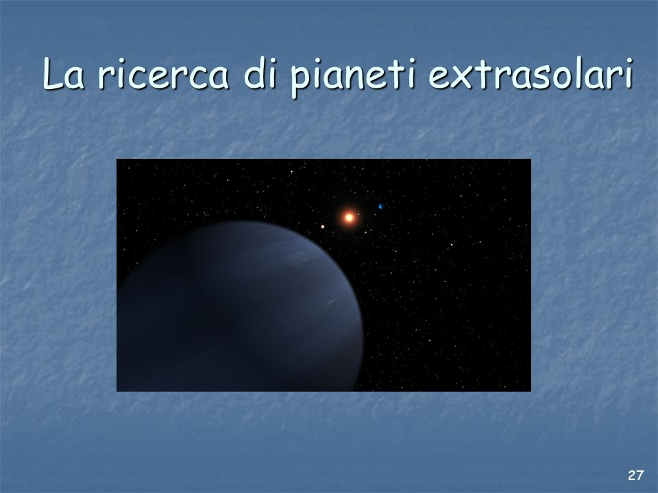 La ricerca di pianeti extrasolari