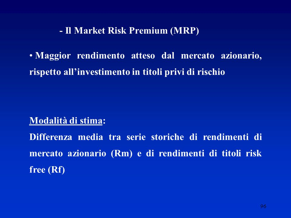 - Il Market Risk Premium (MRP)