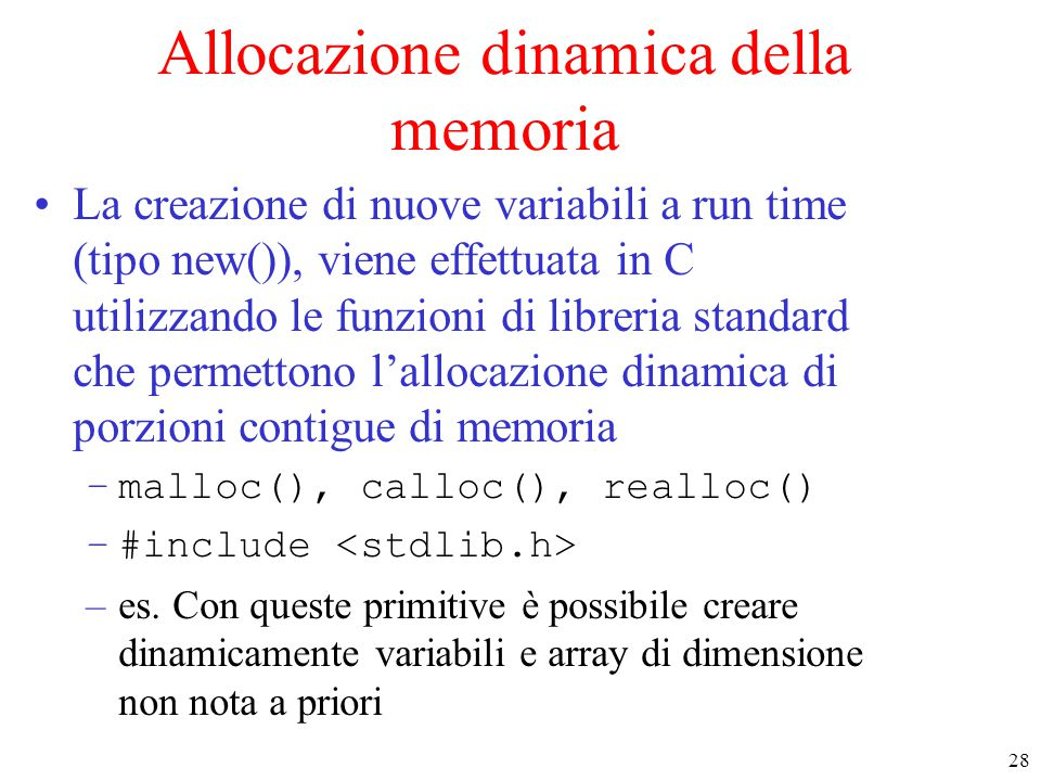 Allocazione dinamica della memoria