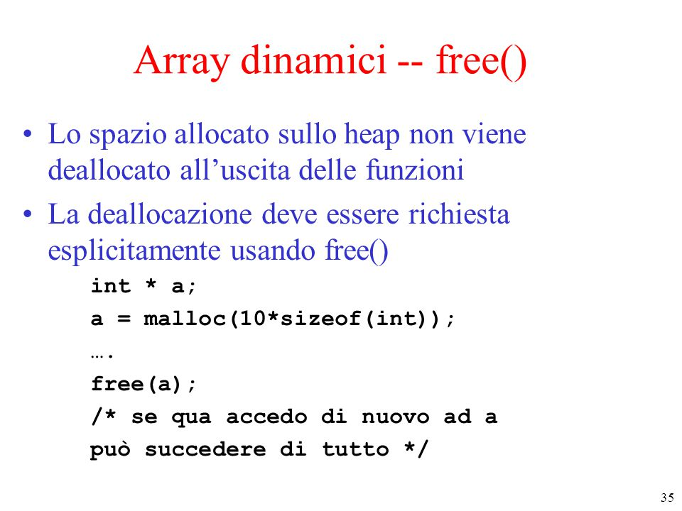 Array dinamici -- free()
