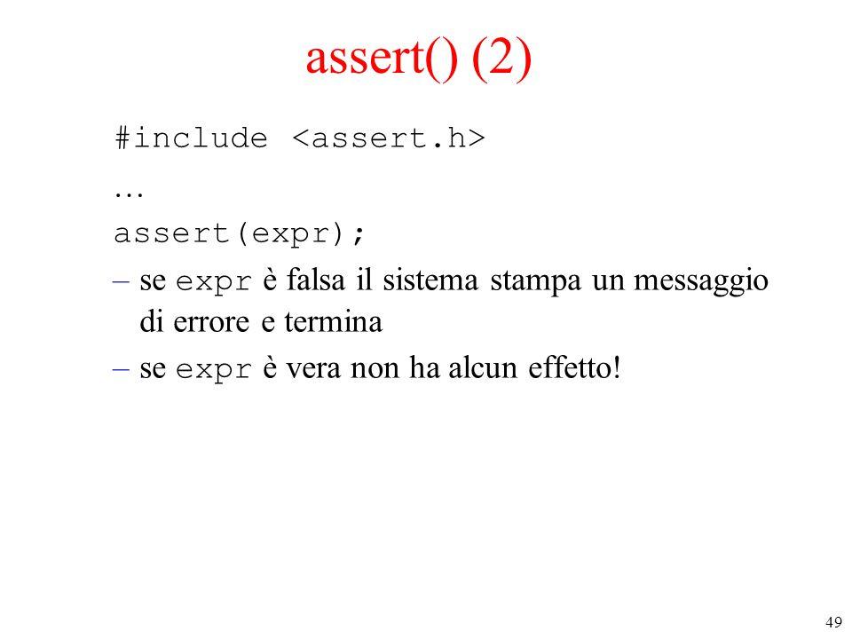 assert() (2) #include <assert.h> … assert(expr);