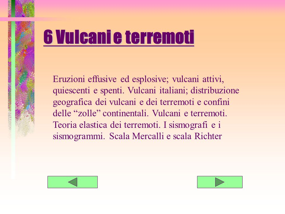 6 Vulcani e terremoti