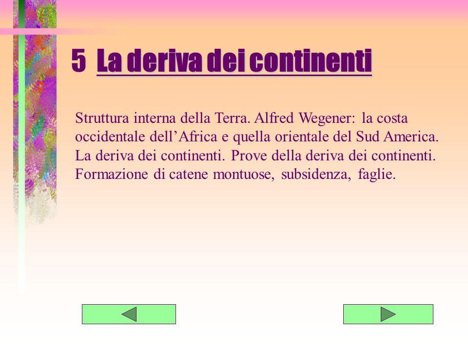 5 La deriva dei continenti