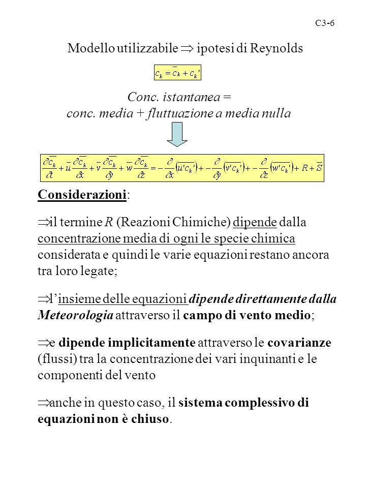Modello utilizzabile  ipotesi di Reynolds