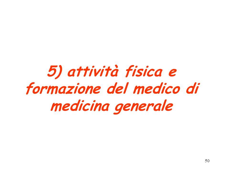 5) attività fisica e formazione del medico di medicina generale