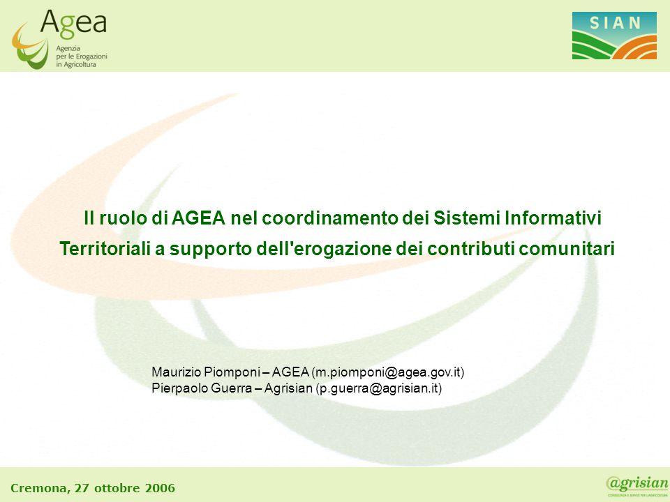 Il ruolo di AGEA nel coordinamento dei Sistemi Informativi Territoriali a supporto dell erogazione dei contributi comunitari