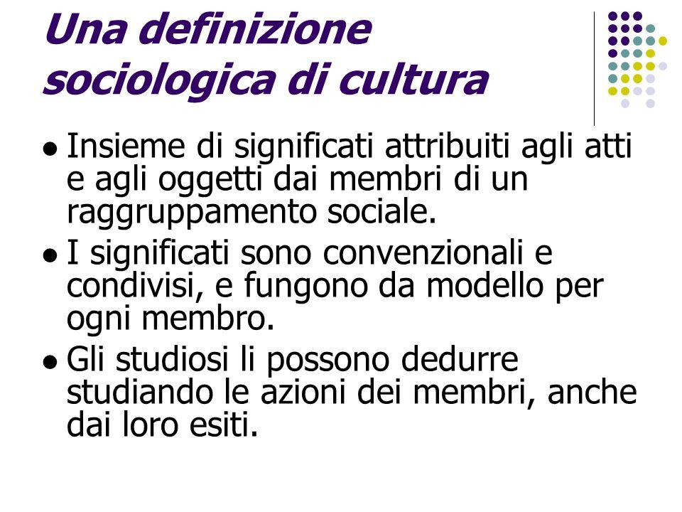 Una definizione sociologica di cultura
