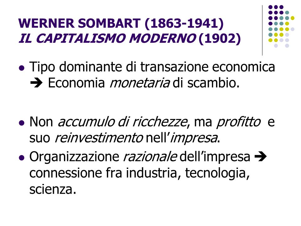WERNER SOMBART (1863-1941) IL CAPITALISMO MODERNO (1902)