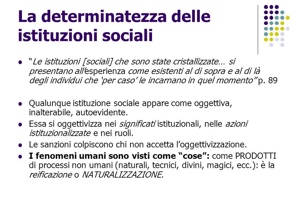 La determinatezza delle istituzioni sociali